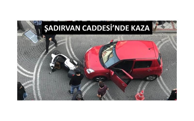 ŞADIRVAN CADDESİ'NDE KAZA