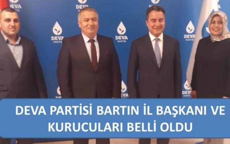 DEVA PARTİSİ BARTIN İL BAŞKANI ve KURUCULARI BELLİ OLDU
