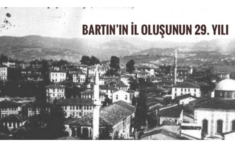 BARTIN 29 YIL ÖNCE İL OLDU