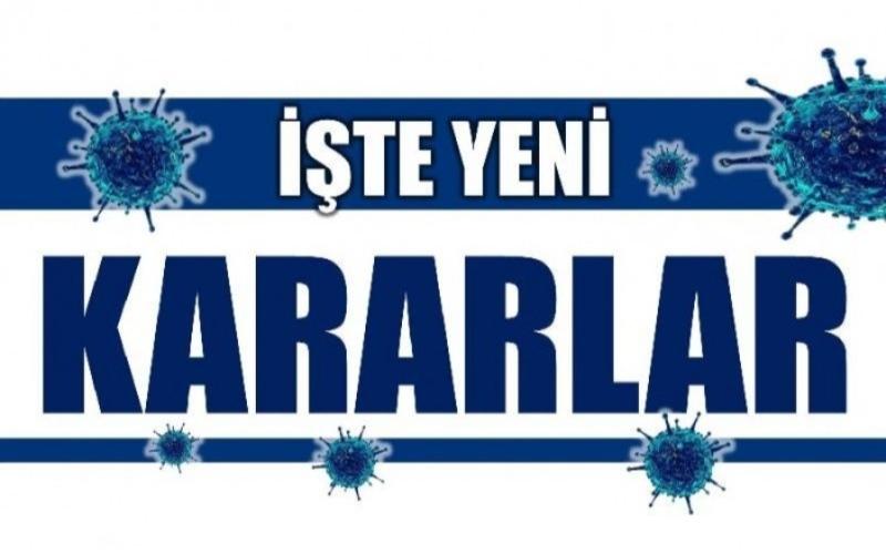 YENİ KARARLAR ALINDI!
